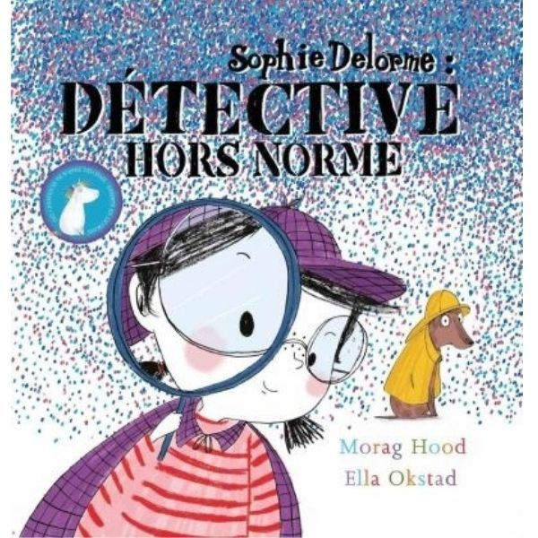 Sophie Delorme: Détective hors norme