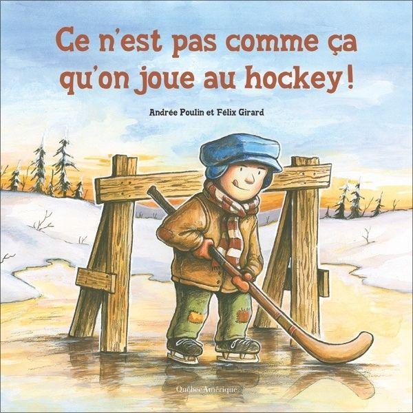 Ce n'est pas comme ça qu'on joue au hockey