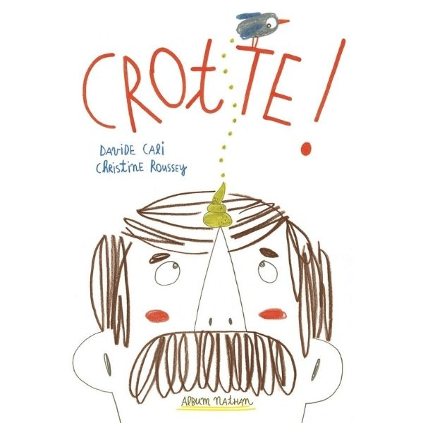 Crotte!