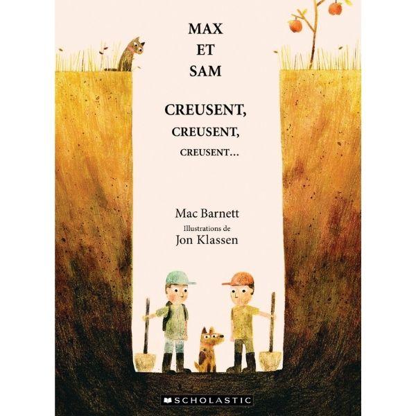Max et Sam creusent, creusent, creusent