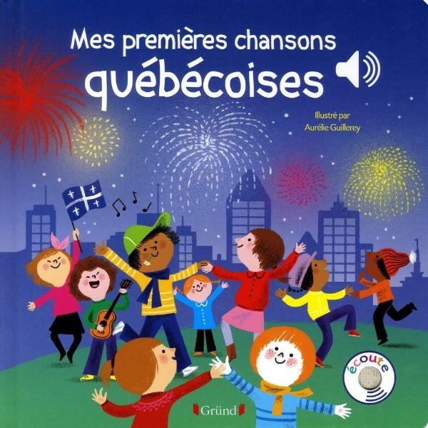 Mes premières chansons québécoises