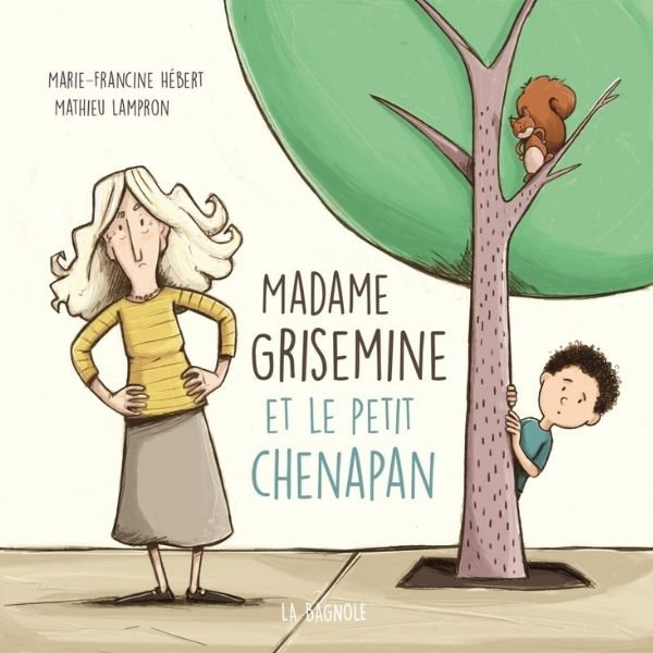 Madame Grisemine et le petit chenapan