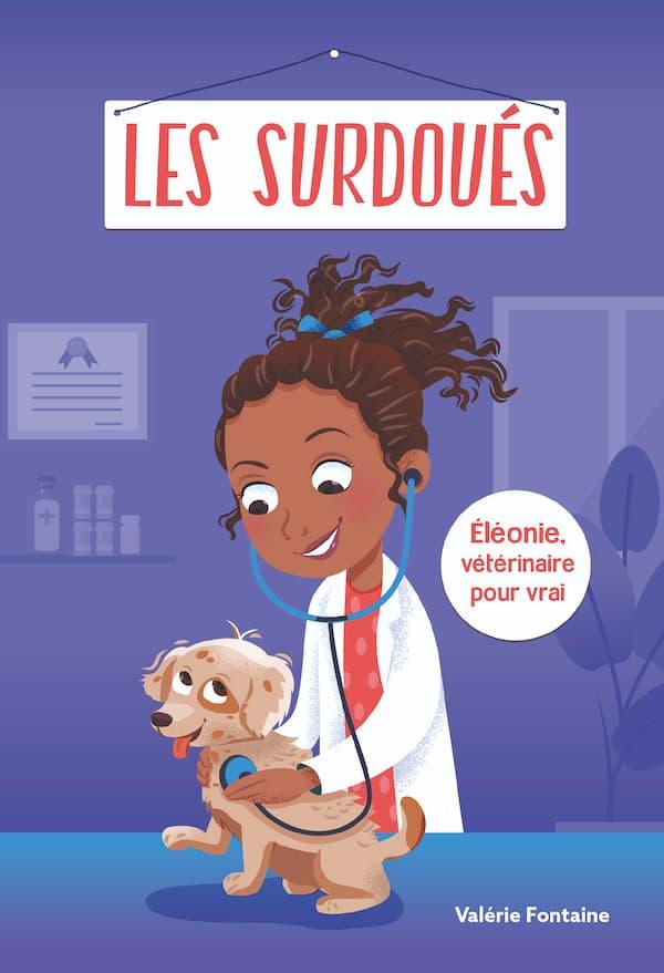 Éléonie, vétérinaire pour vrai