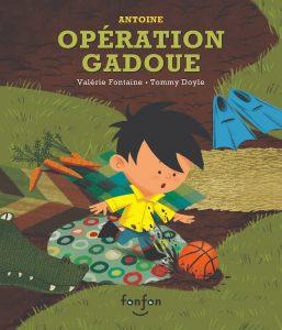 Opération Gadoue