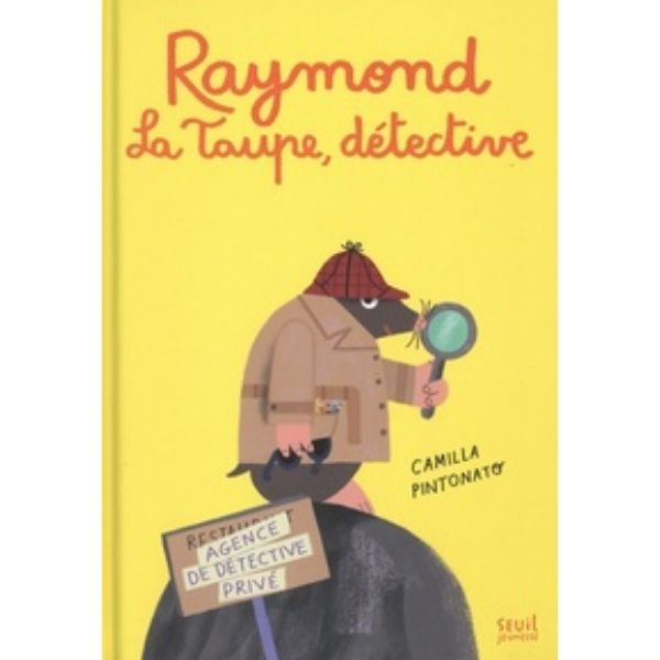 Raymond, la taupe détective